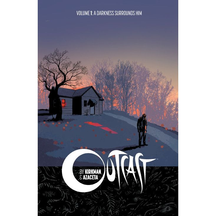 Outcast TP Vol 01 A Darkness Surrounds Him Uncanny!