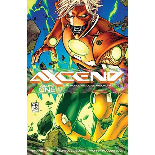 Axcend Volume 1: The World Revolves Around You TP Uncanny!
