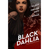 The Black Dahlia: A Crime Graphic Novel HC Uncanny!