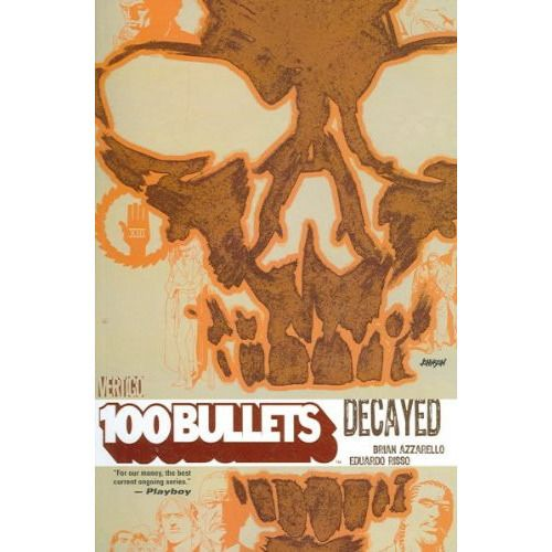 100 Bullets Vol. 10 TP Decayed