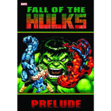 Fall Of The Hulks TP Prelude Uncanny!