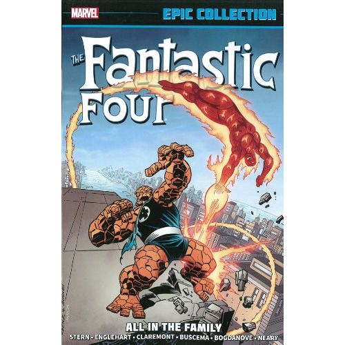 Fantastic Four Epic Collection TP All In The Family Uncanny!