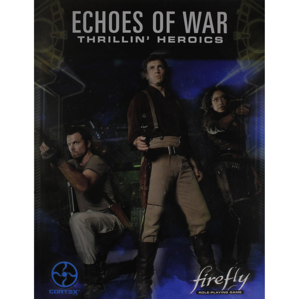 Firefly Echoes of War Thrillin' War