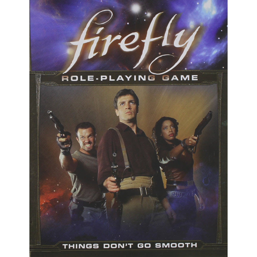 Firefly Things Don't Go Smooth RPG