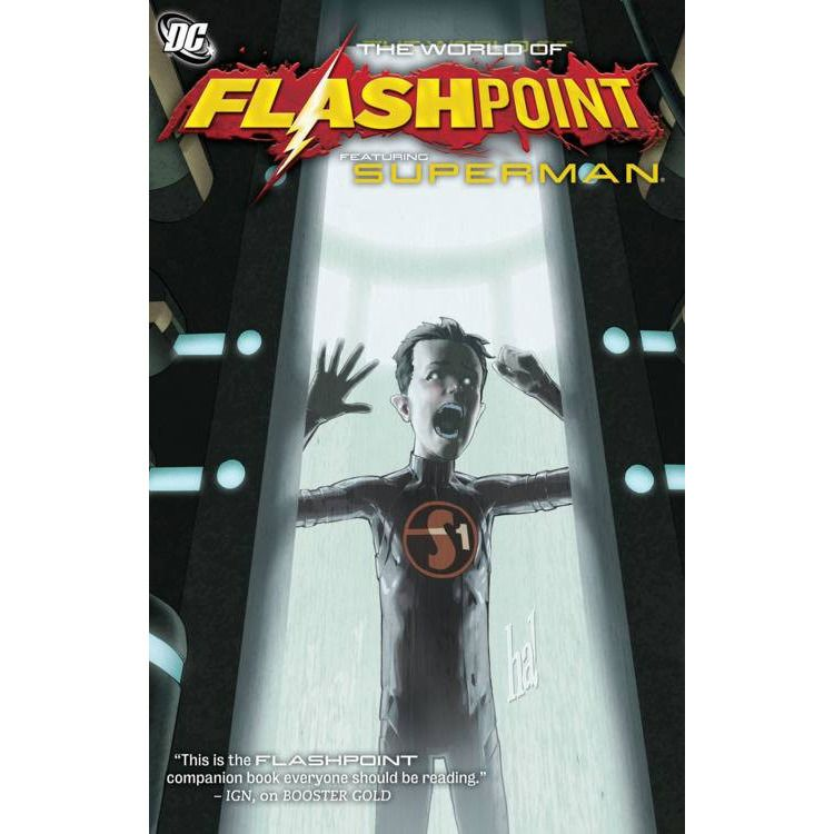 The World Of Flashpoint TP Featuring Superman Uncanny!