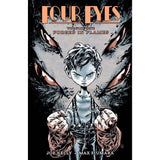 Four Eyes TP Vol 01 Forged In Flames Uncanny!