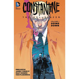 Constantine The Hellblazer TP VOL 01 Going Down Uncanny!