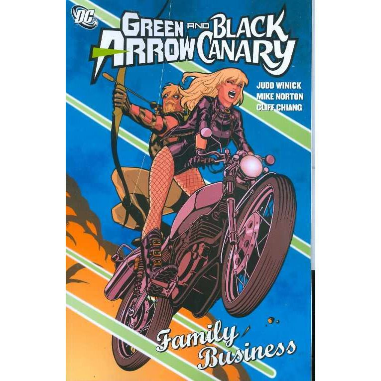 Green Arrow & Black Canary: Family Business TP Uncanny!