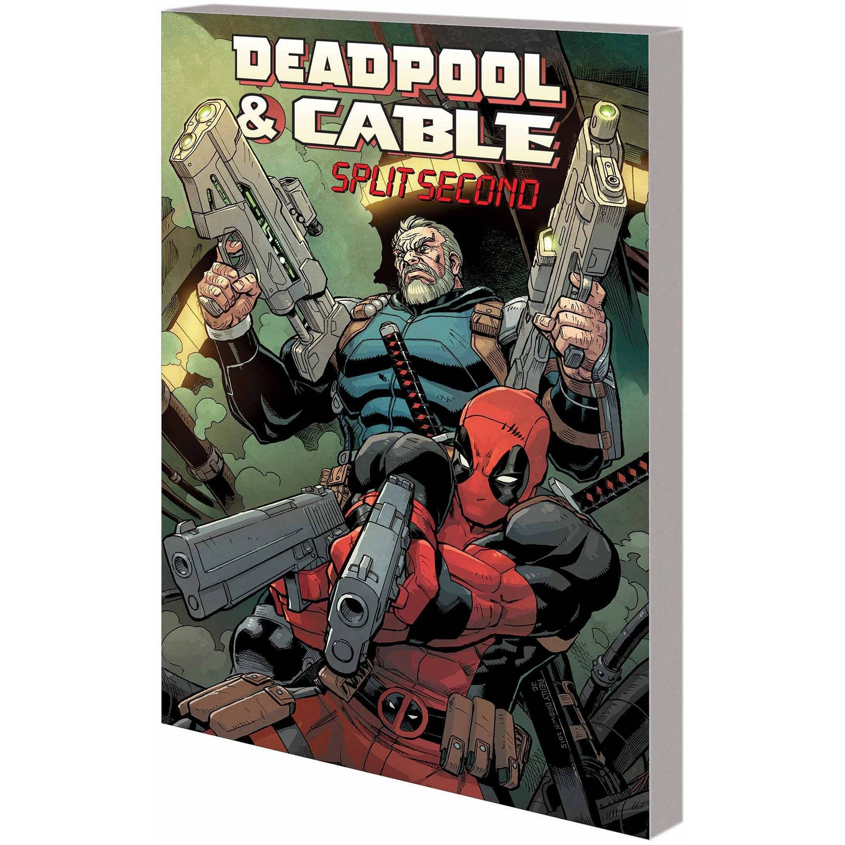 Deadpool & Cable TP Split Second Uncanny!