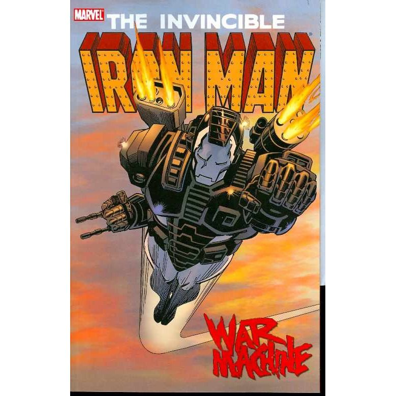 Invincible Iron Man TP War Machine Uncanny!