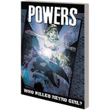 Powers TP Vol 01 Who Killed Retro Girl? Uncanny!