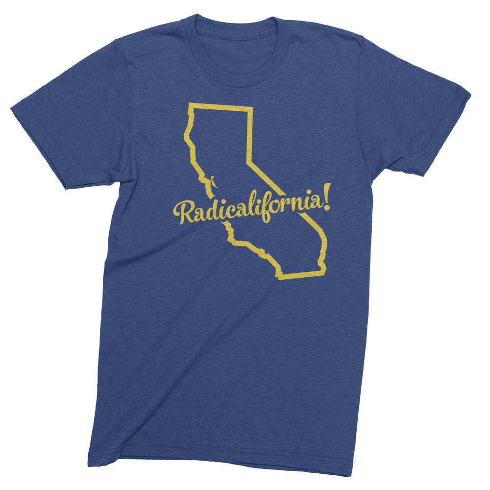 Radicalifornia! - California is Radical tshirt - Totally Radical Awesome