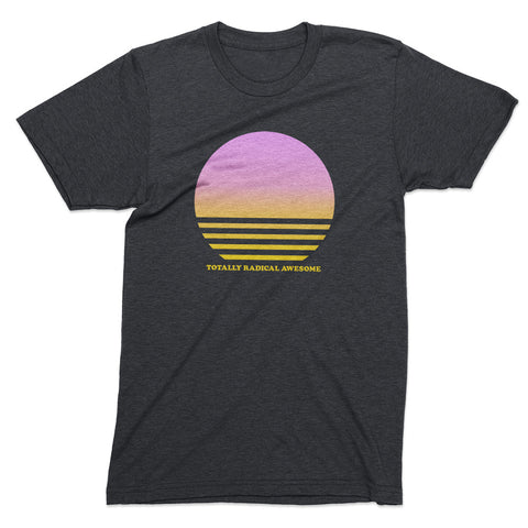 Totally Radical Sunset tshirt - Totally Radical Awesome