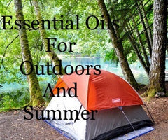 Essential Oils for Outdoors and Summer