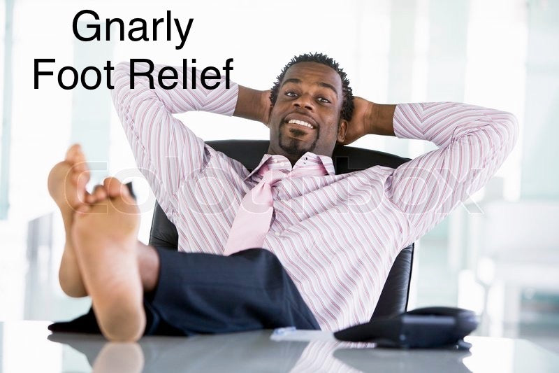 """Gnarly"" - Foot Relief"