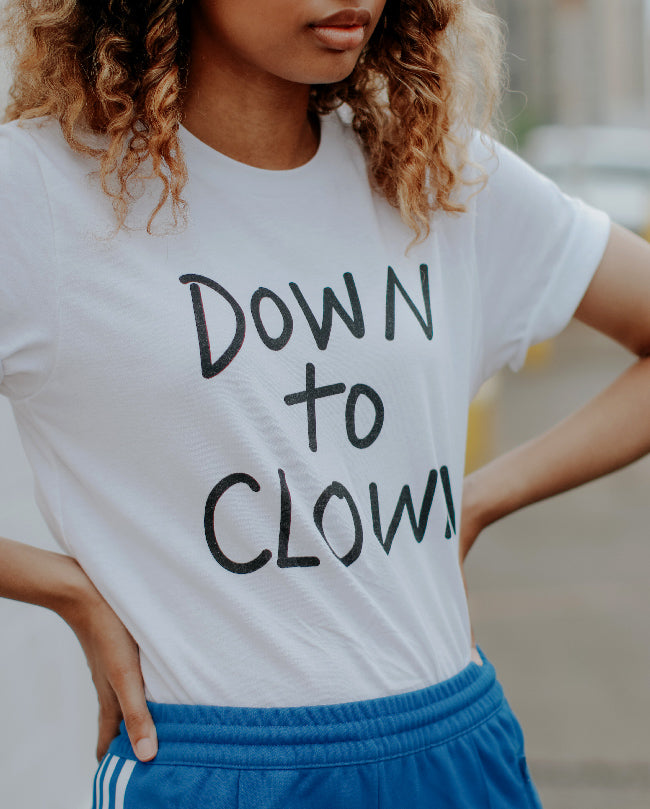 Down to Clown Tee
