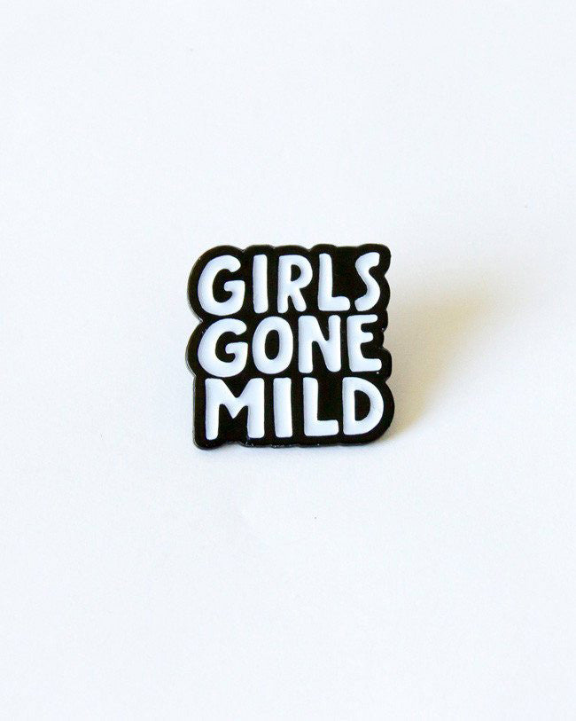 Girls Gone Mild Pin