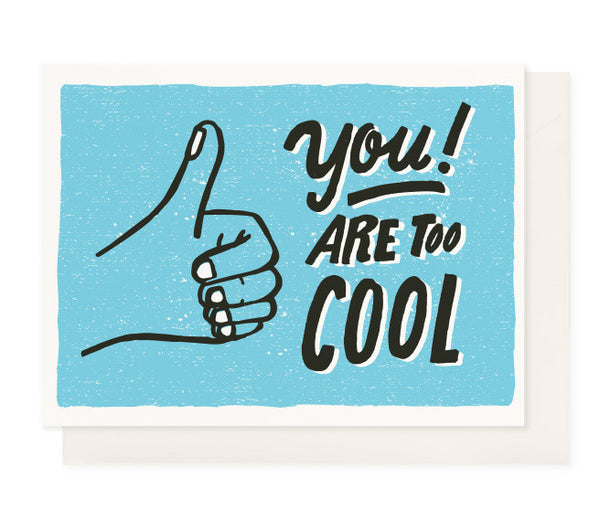 You! Are Too Cool (Blue)