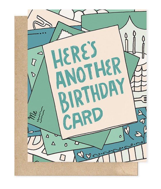 Here's Another Birthday Card