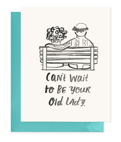 Can't Wait to be Your Old Lady