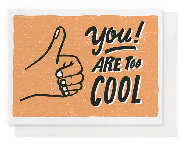You! Are Too Cool (Orange)