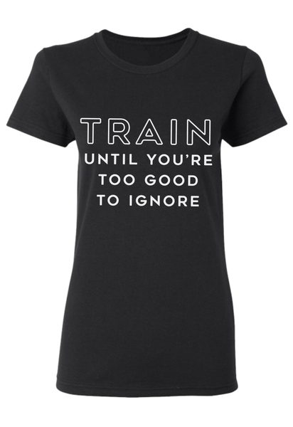TRAIN UNTIL YOURE