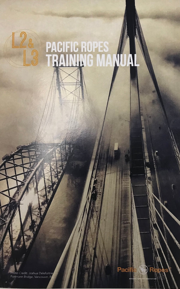Pacific Ropes - Level 2 / Level 3 Training Manual