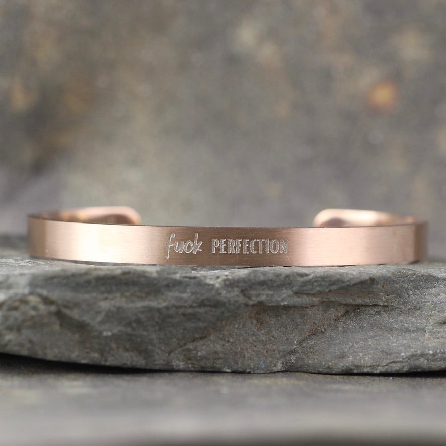 SALTY SAYINGS Cuff Bracelet - FUCK PERFECTION -  inspirational message Bracelet - Stainless Steel in your choice of rose, yellow, steel or black - Engraved Bracelet