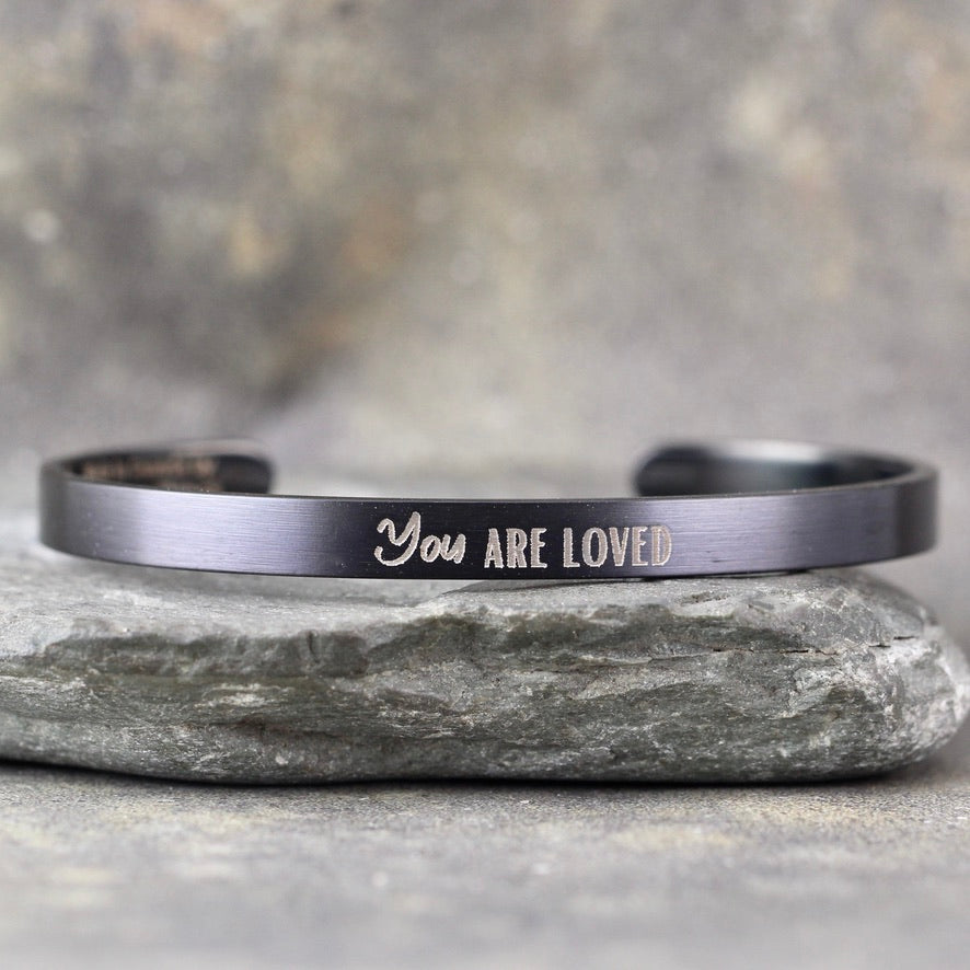 YOU ARE LOVED inspirational message Cuff Bracelet - Stainless Steel in your choice of rose, yellow, steel or black - Engraved Bracelet