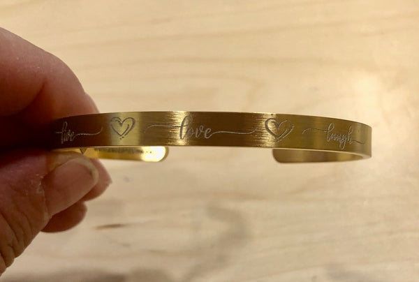 LIVE LOVE LAUGH Cuff Bracelet - Stainless Steel in your choice of rose, yellow, steel or black - Engraved Bracelet