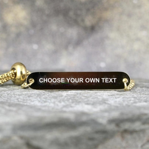 CHOOSE YOUR OWN TEXT Engravable Bracelet - Adjustable - Stainless steel in Yellow, White or Rose - Made in Canada