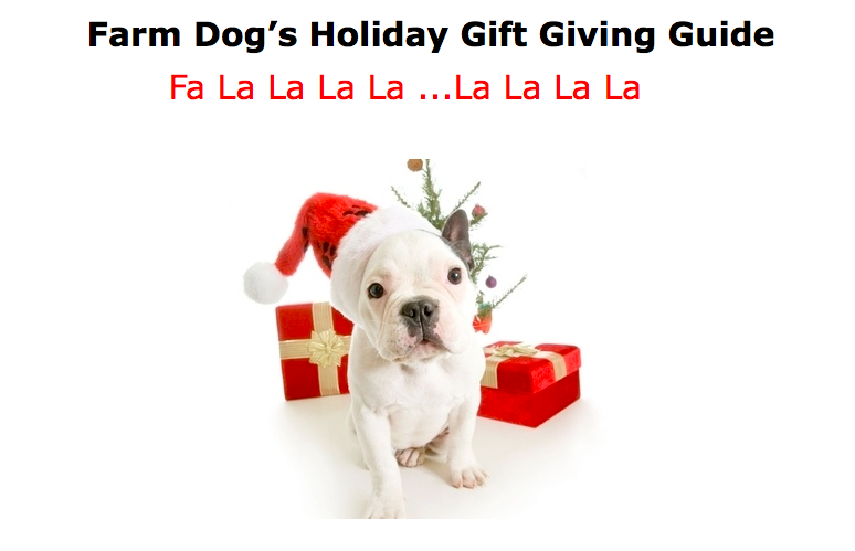 Farm Dog Natural's Holiday Gift Giving Guide