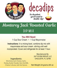 Nerdy Brothers Decadips Monterey Jack Roasted Garlic Dip Mix