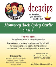 Nerdy Brothers Decadips Monterey Jack Spicy Garlic Dip Mix