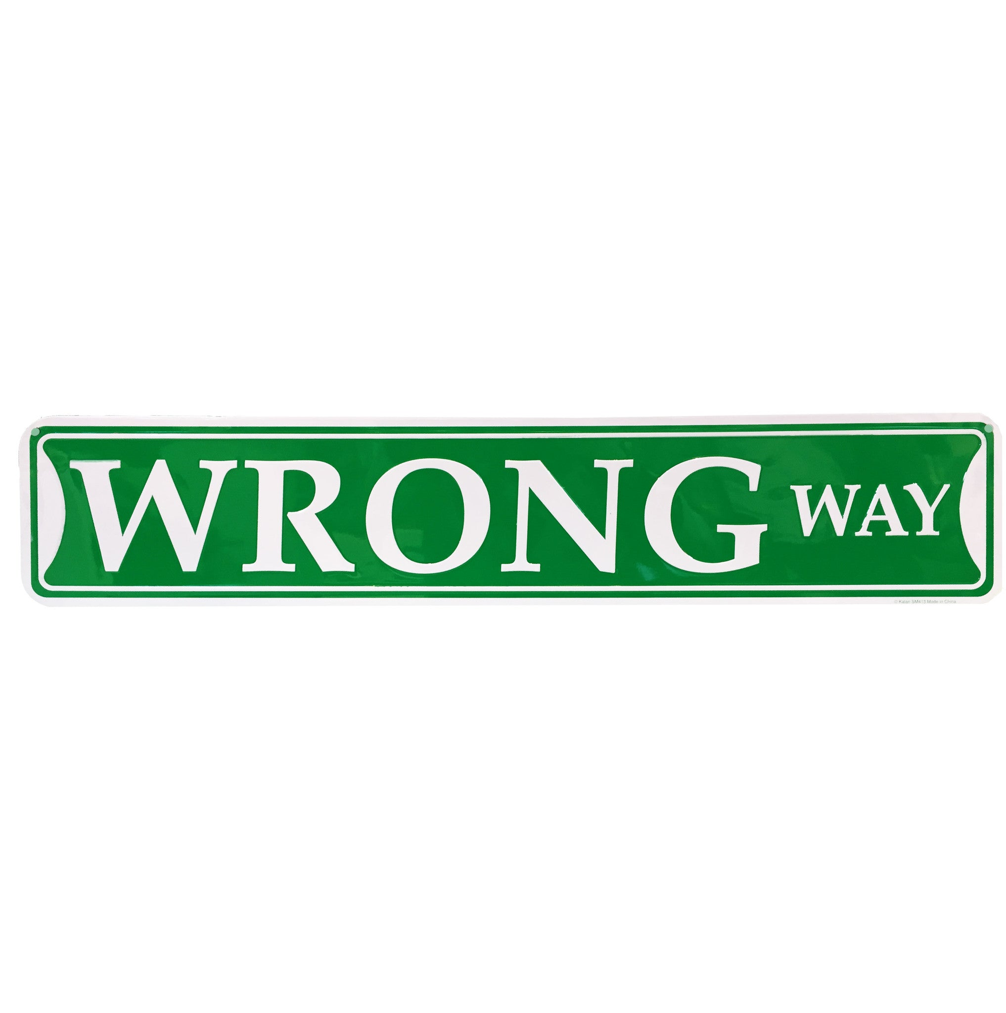 Enseigne ''Wrong Way''