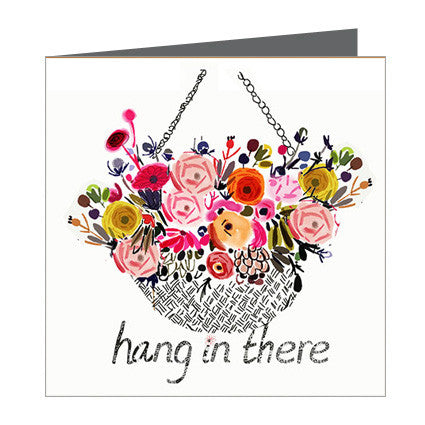 Card - Sympathy Hang in there