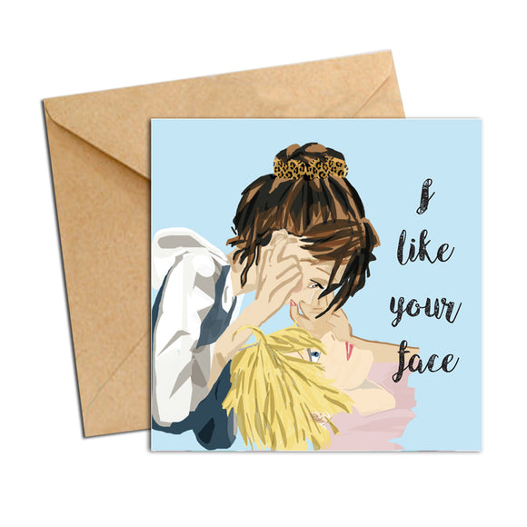 Card - Love - I like your face
