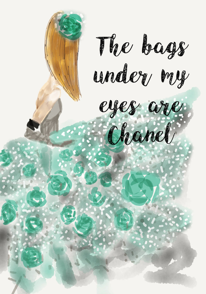 Print Quote - Bags are Chanel
