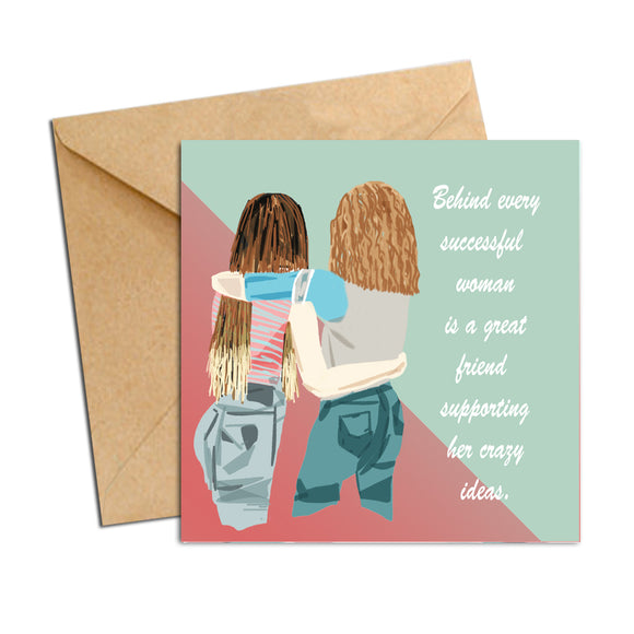 Card - friendship behind a successful woman