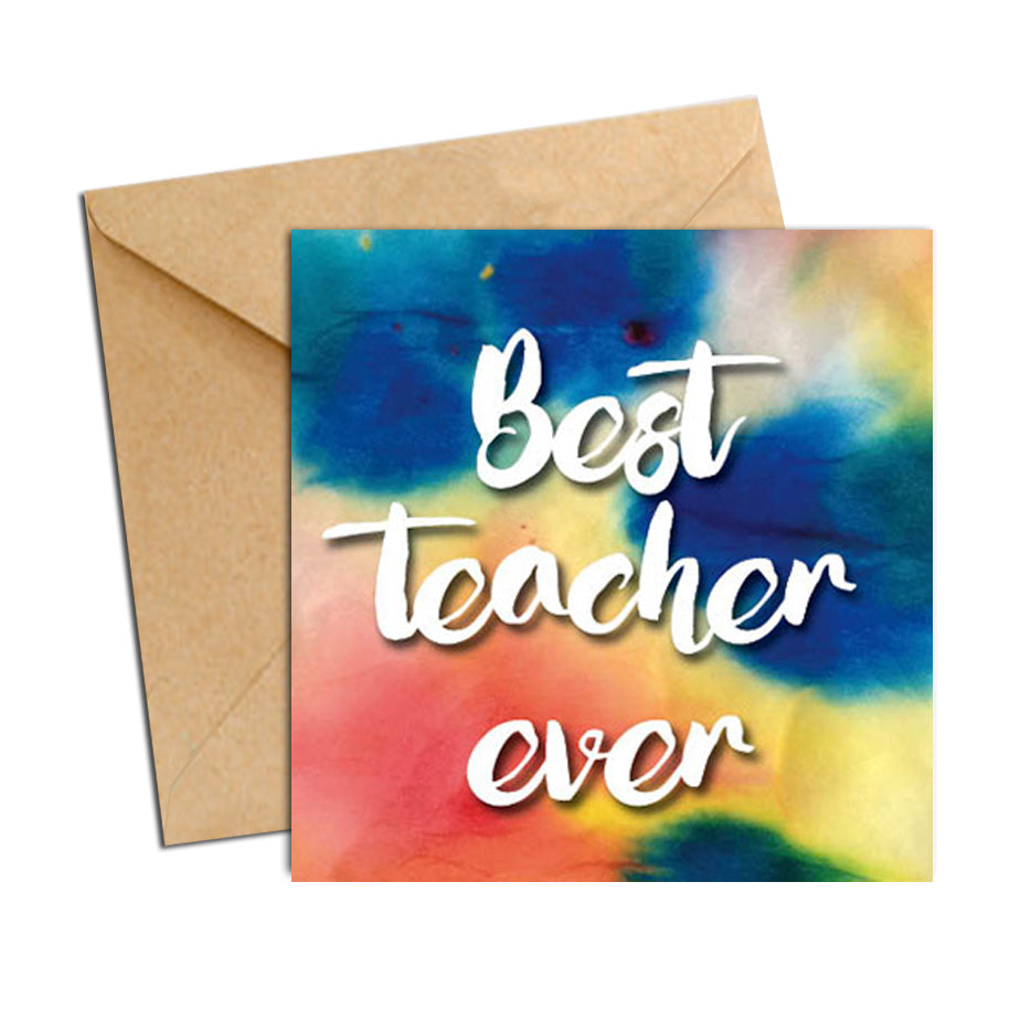 Card - Quote - Best Teacher Water Colour