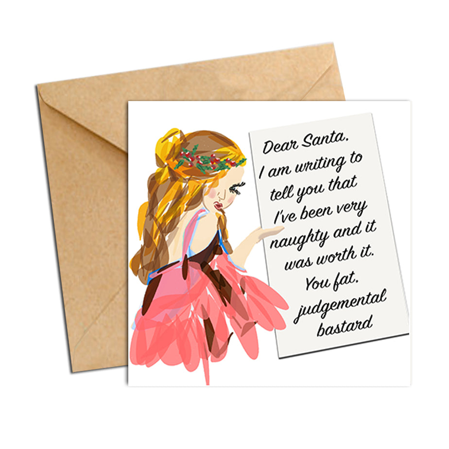 Card - Xmas Quote - Dear Santa you fat...