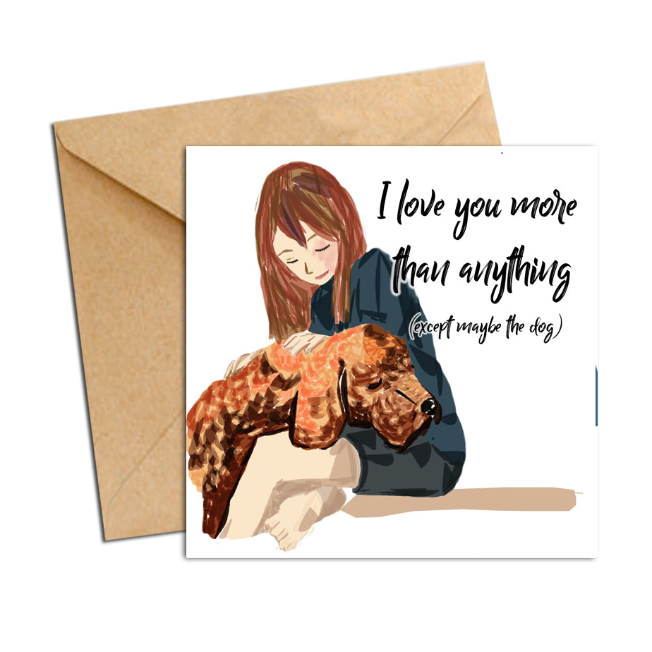 Card - Quote - Except the Dog