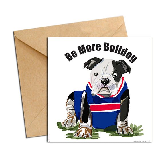 Card - AFL Bulldog (Be More Bulldog)