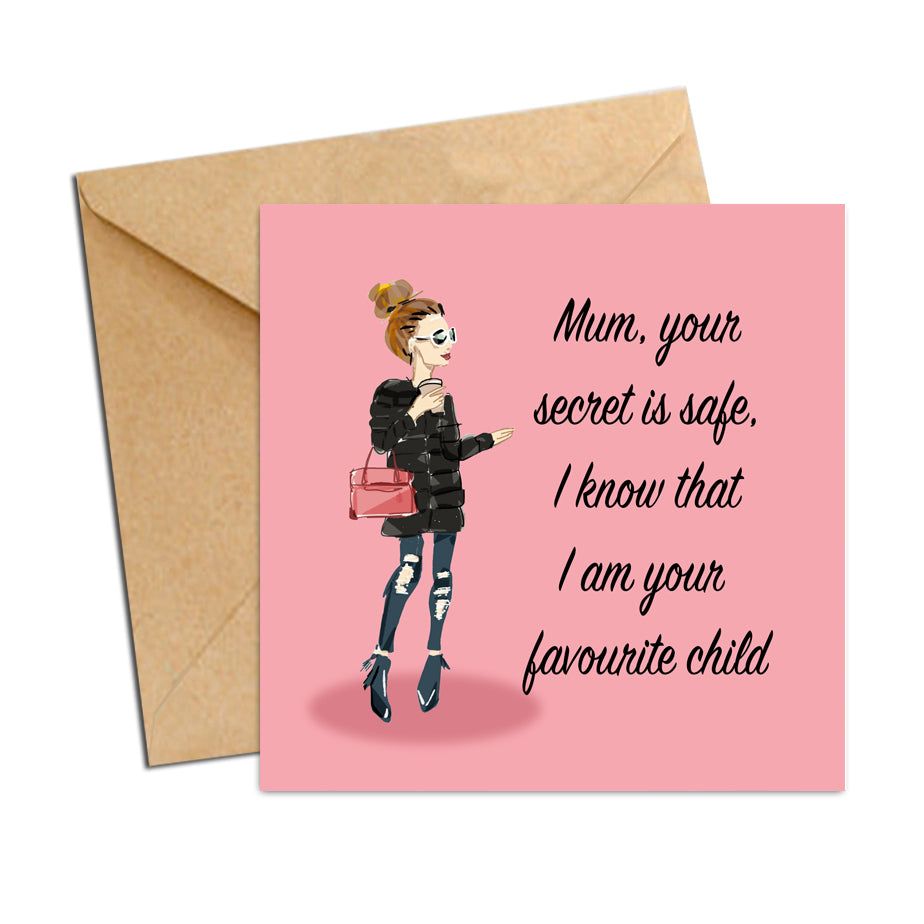 Card - Mum your favourite child