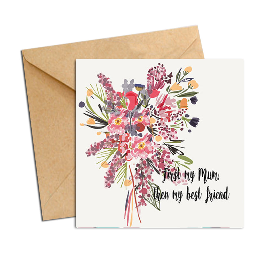 Card - Mum - then my best friend