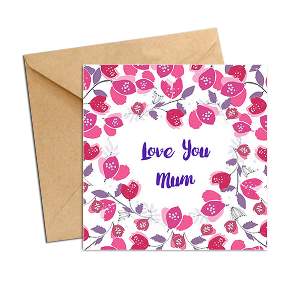 Card - Mum Love you Pink Blooms