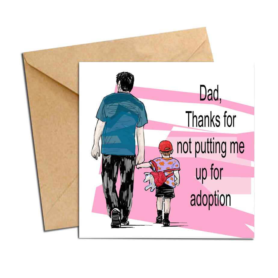 Card - Dad - Giving me up for adoption