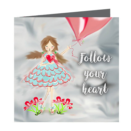 Card - Quote - follow your heart