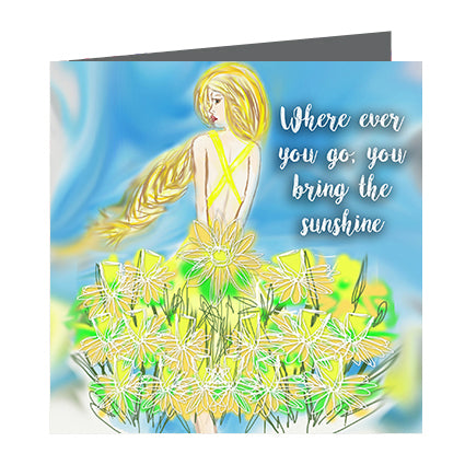 Card - Quote - You bring the Sunshine