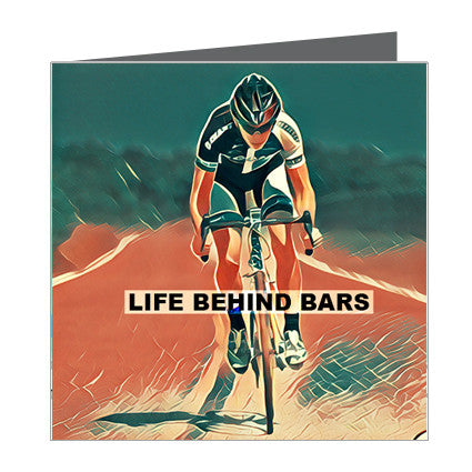 "Card - Sports - Bike ""Life Behind Bars"""